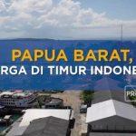 Papua Barat Berpotensi Besar Jadi Penggerak Ekonomi Indonesia Bagian Timur